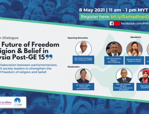 "Ramadhan Dialogue: ""The Future of Freedom of Religion in Malaysia Post-GE 15"""